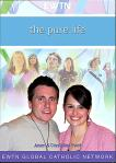 The Pure Life DVD - EWTN Video Series - Jason & Crystalina Evert  - 4 DVD Set - 6 Hours