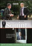 The Squint DVD Video - EWTN Programming - 1 DVD / 45 min.