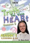 Truth In Heart DVD Video - Grade 1 - Season 2 - Lessons 6 to 10 - EWTN Video Catechism