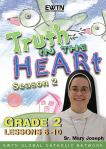 Truth In Heart DVD Video - Grade 2 - Season 2 - Lessons 6 to 10 - EWTN Video Catechism