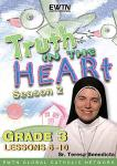 Truth In Heart DVD Video - Grade 3 - Season 2 - Lessons 6 to 10 - EWTN Video Catechism