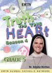 Truth In Heart DVD Video - Grade 5 - Season 4 - EWTN Video Catechism