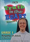 Truth In Heart DVD Video - Grade 1 - Season 5 - EWTN Video Catechism