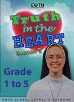 Truth In Heart DVD Video - Grade 1 to 5 - Season 5  Set - EWTN Video Catechism