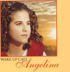 Wake Up Call Music CD by Angelina