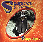 Superhero Musci CD by Scarecrow and The Tinmen